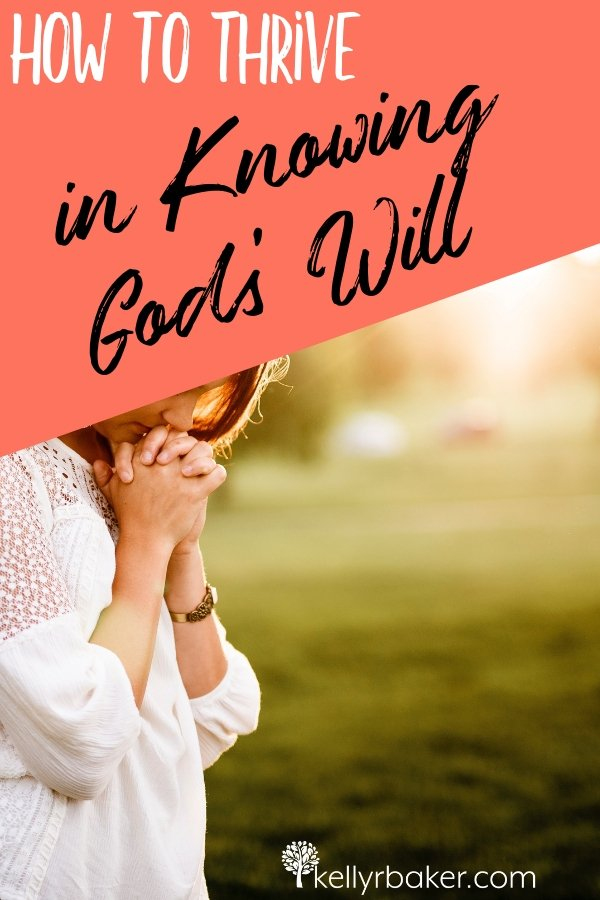 Here's how to thrive in knowing God's will for sure, even with situations that aren't described in the Bible. #ThrivingInChrist #Godswill #decisions #biblicaltruths #Godsvoice #prayer #direction #choices #spiritualgrowth