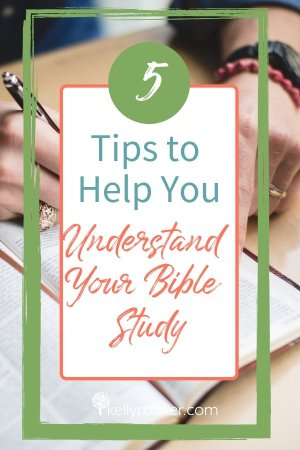 Here are five tips I use to help me when I don't understand what I'm studying in the Bible. #ThrivingInChrist #DailyTime #Biblestudy #quiettime #Godtime #spiritualgrowth #understandBible