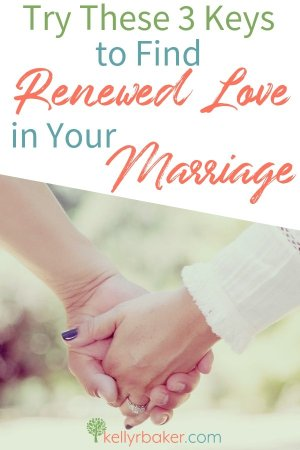 Try These 3 Keys to Find Renewed Love in Your Marriage.