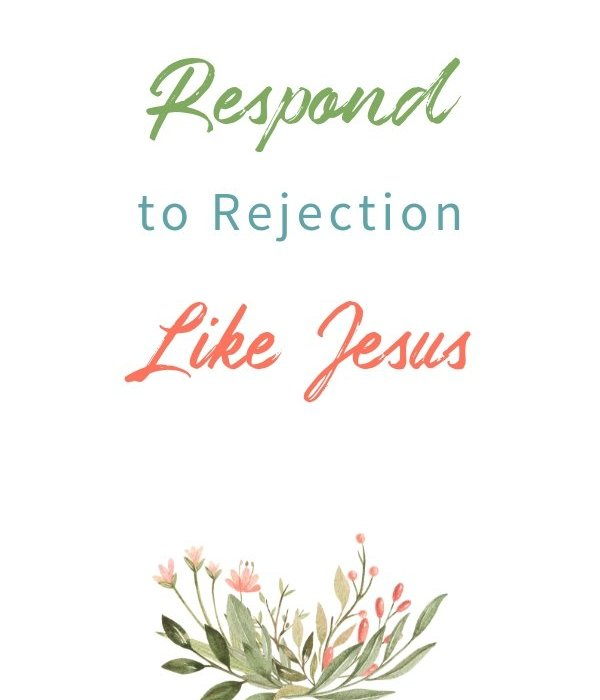 Daily Time™ Devotional: Respond to Rejection Like Jesus