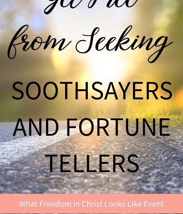 Get Free from Seeking Soothsayers and Fortune Tellers