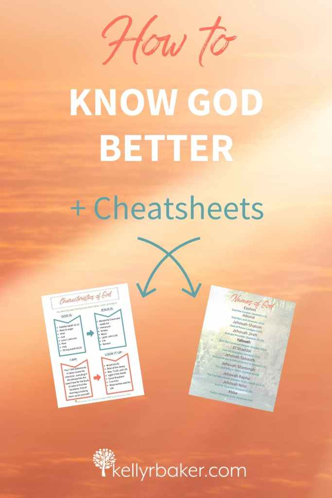 Pin this post with the title How to Know God Better + Cheatsheets.
