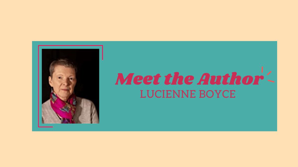Meet the Author Lucienne Boyce