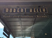 There's a furniture shop in downtown called Robert Kelly which I thought was fun because my dad was Robert.... and, well, I'm Kelly! :)