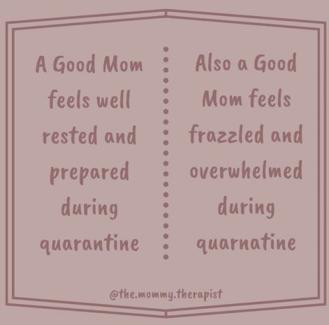 a good mom during quarantine