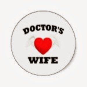 Doctors Wife: A Dirty Word?