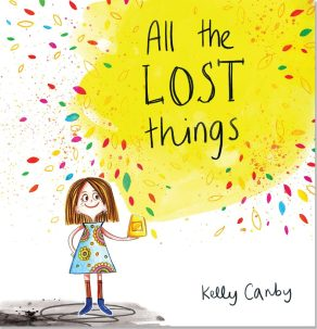 All the Lost Things by Kelly Canby