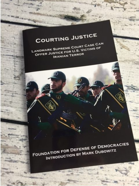 Courting Justice: Landmark Supreme Court Case Can Offer Justice for U.S. Victims of Iranian Terror