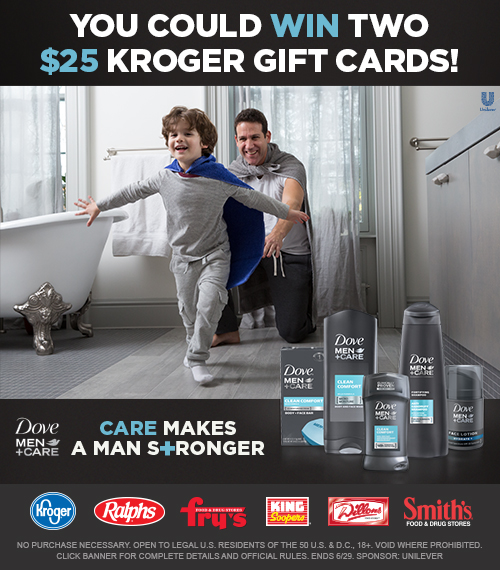 Show Dad You Care With Help From Dove Men+Care At Kroger