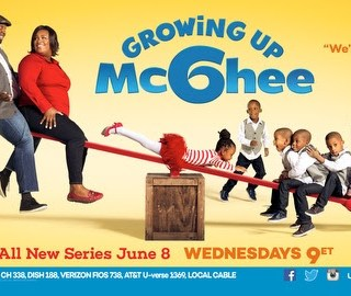 New Series June 8th -9pm ET Growing Up McGhee