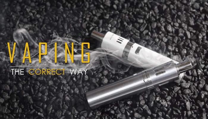 Vaping: The Correct Way