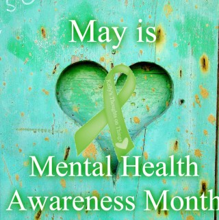 May is Mental Heath Awareness Month