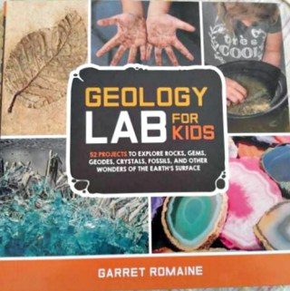 Geology Lab For Kids Will Help Your Child Explore