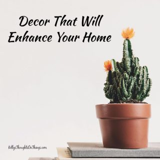Decor That Will Enhance Your Home