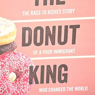"""""""The Donut King"""" – An Immigrant Who Made A Difference (And Not Just With Donuts)"""