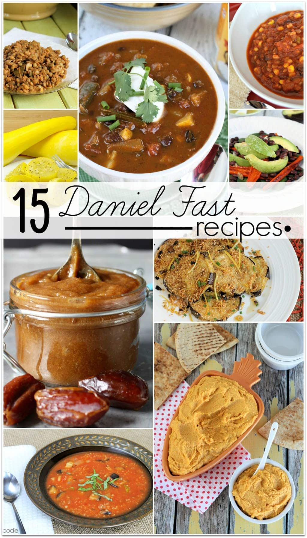 15 Incredible Daniel Fast Recipes