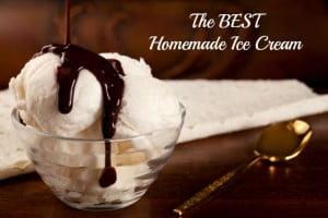 BEST Homemade Ice Cream Recipe