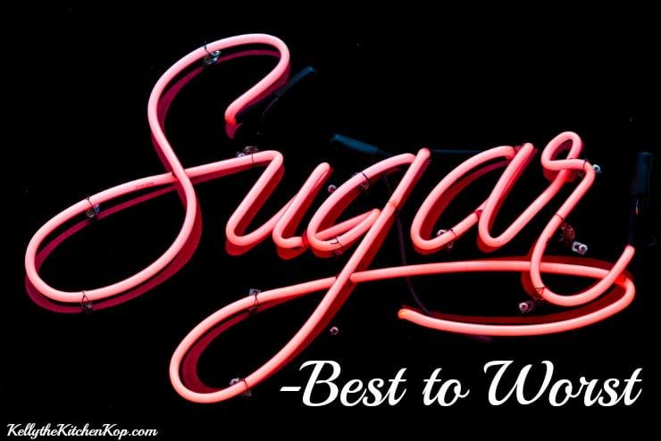 Sugars Best to Worst