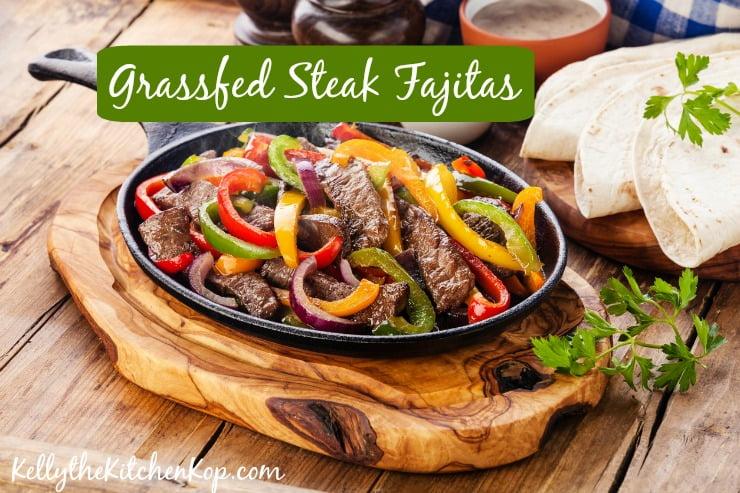 Fajitas with Grassfed Flank Steak