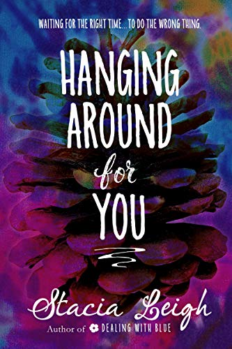 Hanging Around for You book cover