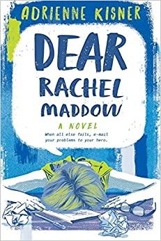 Dear Rachel Maddow book cover