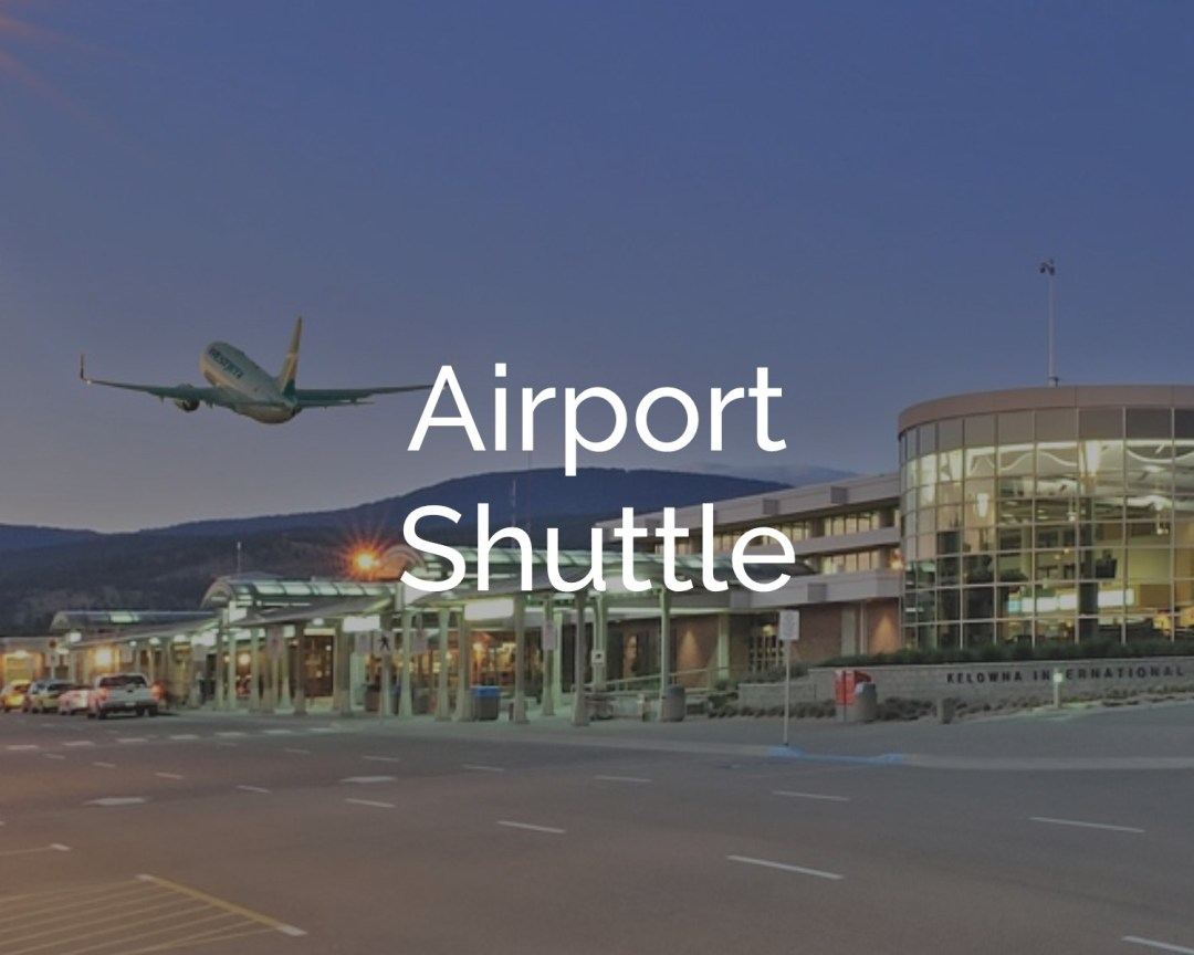 Kelowna Concierge Airport Shuttle