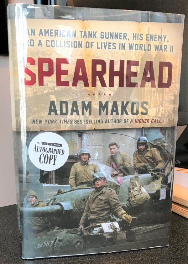 """Spearhead"", by Adam Makos. First Edition. Signed by author and book's subject, Clarence Smoyer."