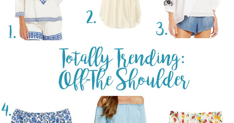 Totally Trending: Off-The Shoulder