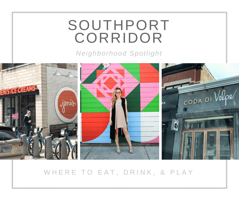 Southport Corridor | Where to eat, drink, & play | KelseyShawChicago