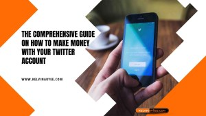 Read more about the article The Comprehensive Guide On How To Make Money With Your Twitter Account