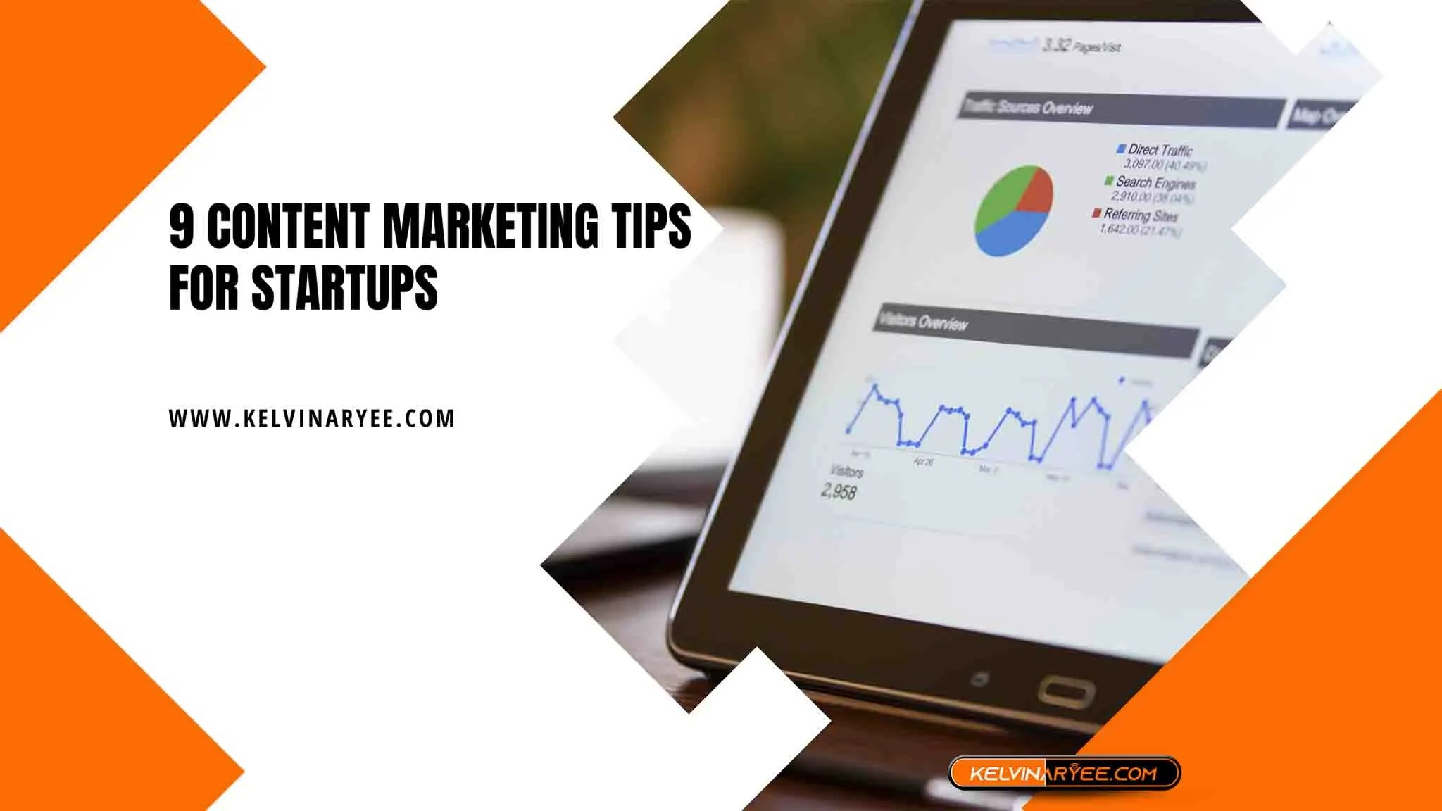Read more about the article 9 Content Marketing Tips for Startups