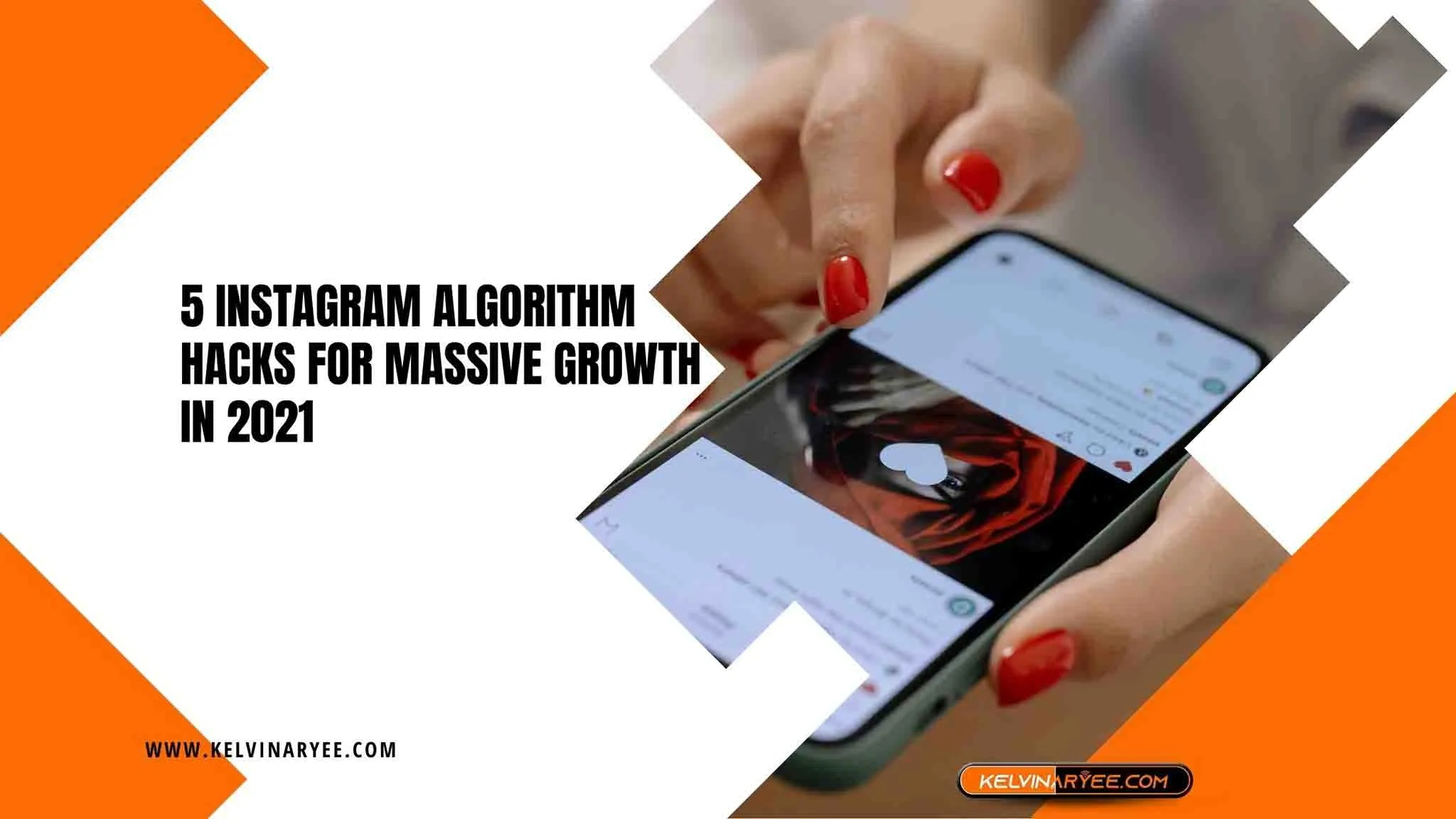 You are currently viewing 5 Instagram Algorithm Hacks for Massive Growth In 2021