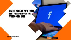 Simple Hack on How to See Sent Friend Requests on Facebook in 2021