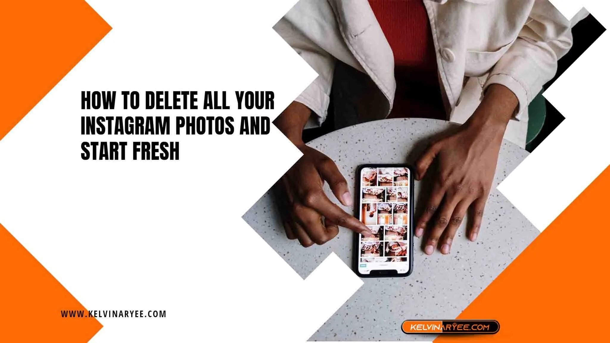You are currently viewing How to Delete All Your Instagram Photos and Start Fresh