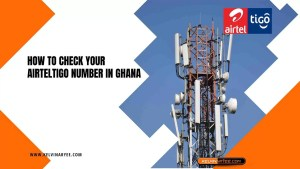 Read more about the article How To Check Your AirtelTigo Number in Ghana