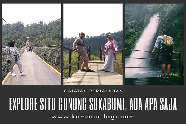 explore-situ-gunung-sukabumi.jpg
