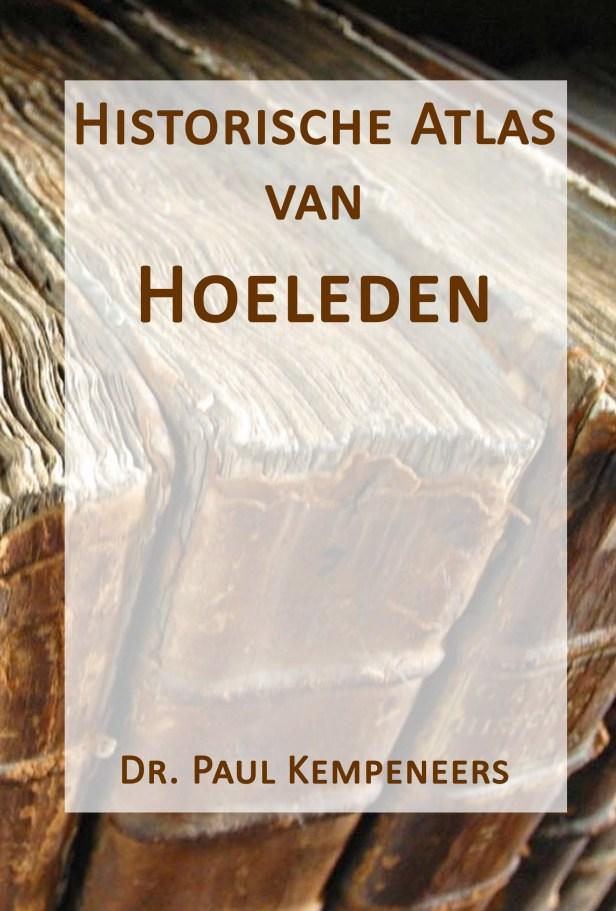 2020-08-27 -O- Historische Atlas van Hoeleden cover front