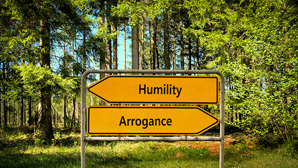 Humility arrogance signs