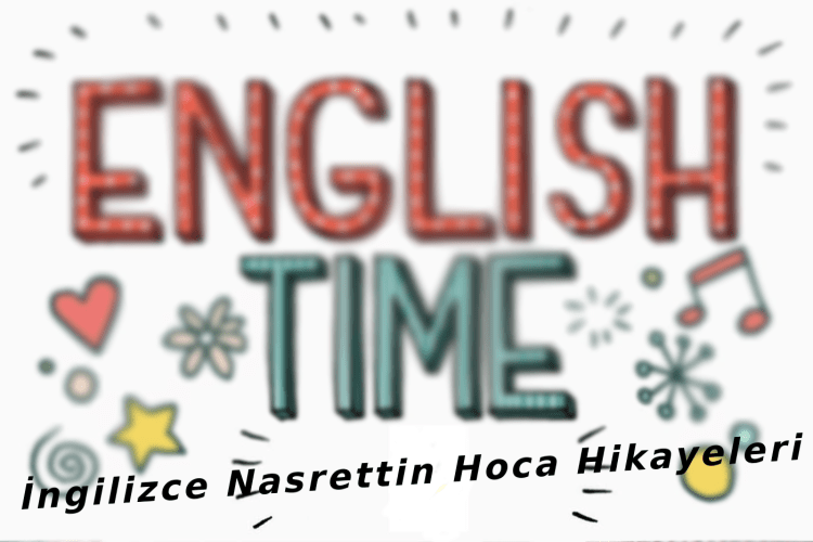 Nasrettin teacher stories for English practice