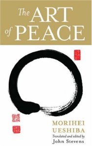 The Art of Peace - Buch des Aikido Gründers Morihei Ueshiba