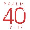 Psalm40-9-17