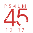 Psalm45-10-17