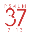 Psalm37-7-13