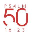Psalm50-16-23