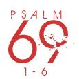 Psalm69-1-6