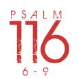 Psalm116-6-9