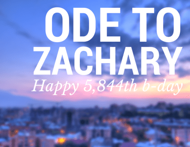 Ode to Zachary!