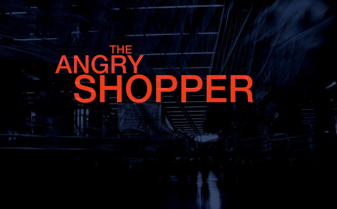 the angry shopper 1