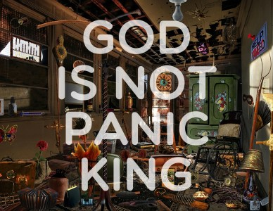 God is not panicking