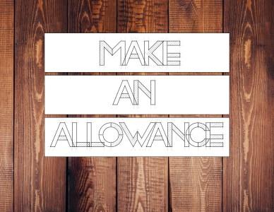 Make An Allowance